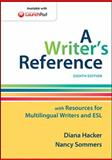 A Writer's Reference with Resources for Multilingual Writers and ESL, Hacker, Diana and Sommers, Nancy, 1457686511