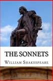 The Sonnets, William Shakespeare, 1495376516