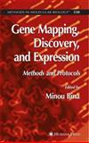 Gene Mapping, Discovery, and Expression : Methods and Protocols, , 1617376515