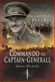 Commando to Captain-Generall, Alison Michelli, 1844156516