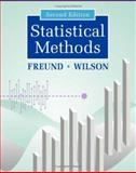 Statistical Methods, Freund, Rudolf J. and Wilson, William J., 0122676513