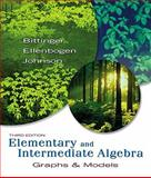 Elementary and Intermediate Algebra : Graphs and Models Value Pack (includes Elementary and Intermediate Algebra: Graphs and Models Worksheets for Classroom or Lab Practice and MyMathLab/MyStatLab Student Access Kit ), Bittinger and Bittinger, Marvin L., 032159651X