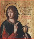 Fernando Gallego and His Workshop : The Altarpiece from Ciudad Rodrigo, Anderson, Barbara C., 0856676519