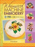 Whimsical Machine Embroidery, Ursula Michael, 089689651X