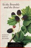 To the Bramble and the Briar, Steve Scafidi, 1557286515