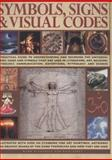 Symbols, Signs and Visual Codes, Mark O'Connor and Raje Airey, 1846816513