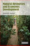 Natural Resources and Economic Development, Barbier, Edward B., 0521706513
