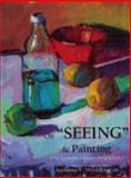 On SEEING and Painting : An Interdisciplinary Perspective,, 0979806518
