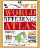 The DK World Reference Atlas, Deni Bown and Dorling Kindersley Publishing Staff, 1564586510