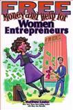 Free Money and Help for Women Entrepreneurs, Lesko, Matthew, 1878346512