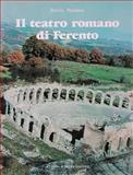 Il Teatro Romano Di Ferento : Architettura e Decorazione Scultorea, Pensabene, Patrizio, 8870626512