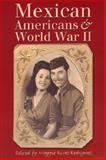 Mexican Americans and World War II, , 0292706510