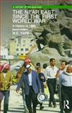 The Near East since the First World War : A History to 1995, Yapp, M. E., 0582256518