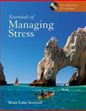 Essentials of Managing Stress, Seaward, Brian Luke, 0763736511