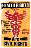 Health Rights Are Civil Rights, Jenna M. Loyd, 0816676518