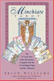 The Minchiate Tarot, Brian Williams, 0892816511