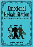 Emotional Rehabilitation, Surge Sherman, 1425116515