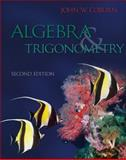 Algebra and Trigonometry, Coburn, John, 0077276515