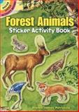 Forest Animals Sticker Activity Book, Steven James Petruccio, 048645651X