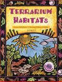 Terrarium Habitats, Grades K-6, Hosoume, Kimi and Barber, Jacqueline, 092488651X