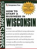 How to Start a Business in Wisconsin 9781932156515
