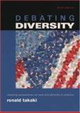 Debating Diversity : Clashing Perspectives on Race and Ethnicity in America, , 0195146514