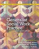 Generalist Social Work Practice : An Empowering Approach, Miley and O'Melia, Michael W, 0205036511