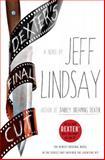 Dexter's Final Cut, Jeff Lindsay, 0385536518