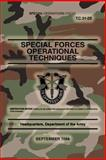 TC 31-29 Special Forces Operational Techniques, Department of, Headquarters the Army, 1481846515