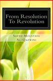 From Resolution to Revolution, Sayed Moustafa Al-Qazwini, 1494336510