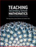 Teaching Secondary School Mathematics : Research and Practice for the 21st Century, Goos, Merrilyn and Stillman, Gloria, 1741146518