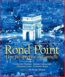 Rond-Point : Une Perspective Actionnelle, Flumian, Catherine and Labascoule, Josiane, 0132386518