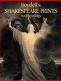 Boydell's Shakespeare Prints, John Boydell and Josiah Boydell, 0486436519