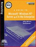 A Guide to Microsoft Windows NT 4.0 Server in the Enterprise, Williams, Jane and Johnson, Steve, 0619016515