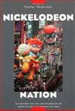 Nickelodeon Nation 9780814736517