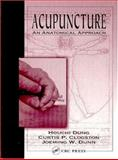 Acupuncture : An Anatomical Approach, Dung, H. C. and Clogston, Curtis P., 0849316510