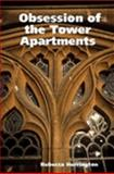 Obsession of the Tower Apartments, Herrington, Rebecca, 1411606515