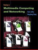 Readings in Multimedia Computing and Networking, Jeffay, Kevin and Zhang, Hong Jiang, 1558606513
