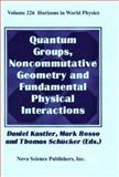 Quantum Groups, Noncommutative Geometry and Fundamental Physical Interactions, , 1560726512