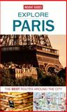 Explore Paris, Insight Guides Staff, 1780056516