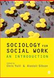 Sociology for Social Work : An Introduction, , 1848606516