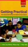 Getting Practical : About Classroom-Based Teaching for the National Curriculum Statement, Mays, Tony and Long, L., 0195986512