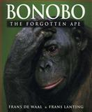 Bonobo - The Forgotten Ape, Frans B. M. De Waal and Frans Lanting, 0520216512