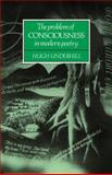 The Problem of Consciousness in Modern Poetry, Underhill, Hugh, 0521066514