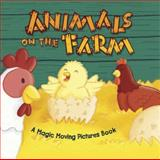 Animals on the Farm, Oakley Graham, 0764166514