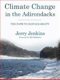 Climate Change in the Adirondacks, Jerry Jenkins, 0801476518