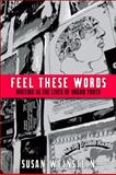 Feel These Words : Writing in the Lives of Urban Youth, Weinstein, Susan, 1438426518