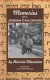 Memories of a Jewish Childhood, Harriet Ottenstein, 1466456515