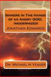 Sinners in the Hands of an Angry GOD, (modernized), Michael Yeager, 1478196513