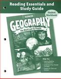 Geography Reading Essentials and Study Guide Student Workbook : The World and Its People, McGraw-Hill, 0078606519
